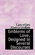 Emblems of Love, Designed in Several Discourses