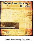Elizabeth Barrett Browning in Her Letters