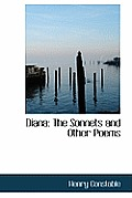 Diana: The Sonnets and Other Poems