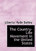 The Country-Life Movement in the United States