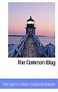 The Common Way