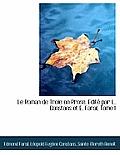 Le Roman de Troie En Prose. Edit Par L. Constans Et E. Faral, Tome I