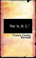 The A. D. C.