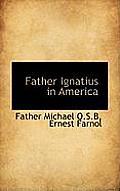 Father Ignatius in America