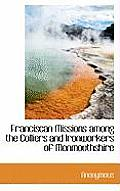 Franciscan Missions Among the Colliers and Ironworkers of Monmouthshire