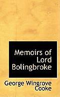 Memoirs of Lord Bolingbroke