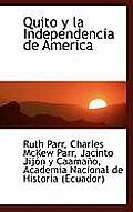 Quito y La Independencia de America