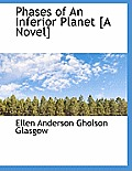 Phases of an Inferior Planet [A Novel]