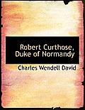 Robert Curthose, Duke of Normandy
