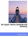 Der Lugner; Theorie, Geschichte Und Auflosung