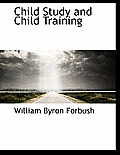 Child Study and Child Training