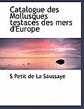Catalogue Des Mollusques Testac?'s Des Mers D'Europe