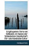 Kryptogamen-Flora Von Schlesien; Im Namen Der Schlesischen Gesellschaft Fur Vaterlandische Cultur