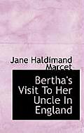 Bertha's Visit to Her Uncle in England