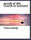 Annals of the Church in Scotland