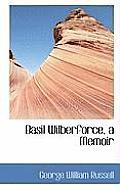 Basil Wilberforce, a Memoir