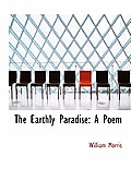 The Earthly Paradise: A Poem