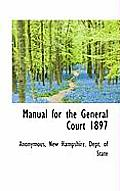 Manual for the General Court 1897