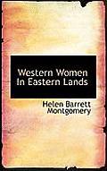 Western Women in Eastern Lands