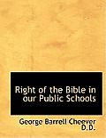 Right of the Bible in Our Public Schools