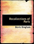 Recollections of Paris