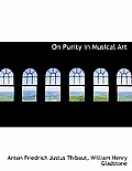 On Purity in Musical Art