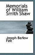 Memorials of William Smith Shaw