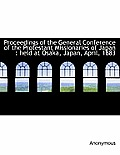 Proceedings of the General Conference of the Protestant Missionaries of Japan: Held at Osaka, Japan