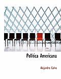 Pol Tica Americana