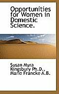 Opportunities for Women in Domestic Science.