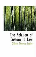 The Relation of Custom to Law