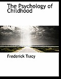 The Psychology of Childhood