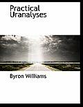 Practical Uranalyses