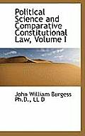 Political Science and Comparative Constitutional Law, Volume I