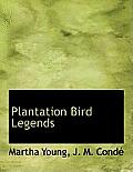 Plantation Bird Legends