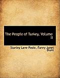 The People of Turkey, Volume II
