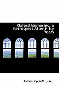 Oxford Memories, a Retrospect After Fifty Years