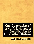 One Generation of a Norfolk House: A Contribution to Elizabethan History