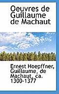 Oeuvres de Guillaume de Machaut