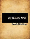 My Quaker Maid