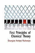 First Principles of Chemical Theory