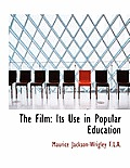 The Film: Its Use in Popular Education