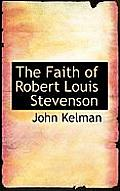 The Faith of Robert Louis Stevenson