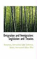 Emigration and Immigration: Legislation and Treaties