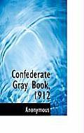 Confederate Gray Book, 1912