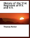 History of the 51st Regiment of P.V. and V.V.