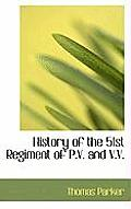 History of the 51st Regiment of P.V. and V.V.
