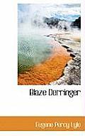Blaze Derringer