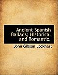 Ancient Spanish Ballads; Historical and Romantic.