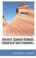 Ancient Spanish Ballads; Historical and Romantic.